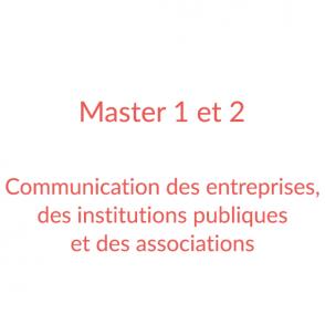 Master 1 et 2 – Communication des entreprises, des institutions publiques et des associations