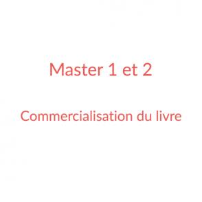 Master 1 et 2 Edition – Commercialisation du livre et Politiques éditoriales