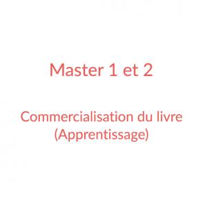 Master 1 et 2 Edition – Commercialisation du livre et Politiques éditoriales (apprentissage)
