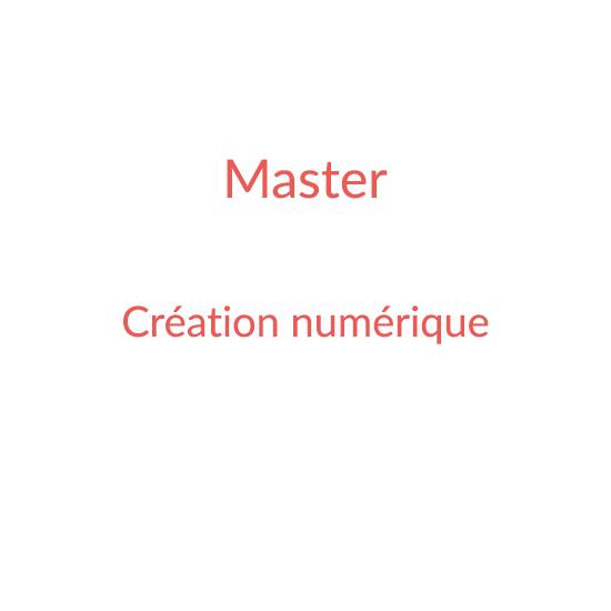 Master Création Numérique