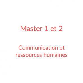 Master 1 et 2 – Communication et ressources humaines