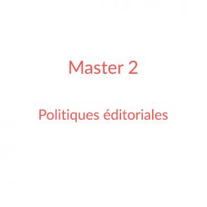 Master 2 – Politiques éditoriales