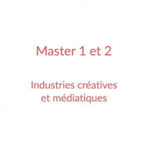 Master 1 et 2 – Industries créatives et médiatiques