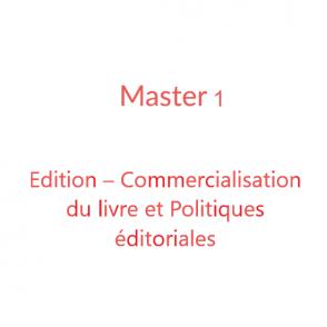 Master 1 Edition – Commercialisation du livre et Politiques éditoriales