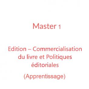 Master 1 Edition – Commercialisation du livre et Politiques éditoriales (apprentissage)